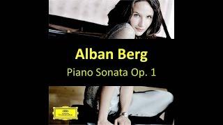 Alban Berg - Piano Sonata Op. 1 (Hélène Grimaud)