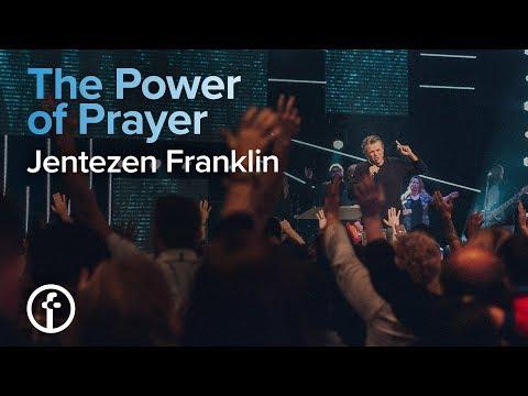 The Power of Prayer | Pastor Jentezen Franklin