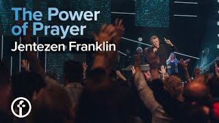 The Power of Prayer | Pastor Jentezen Franklin