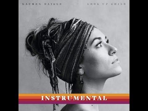 Look Up Child (Instrumental) (Audio) - Lauren Daigle