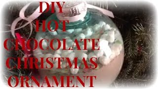 DIY Hot Chocolate Christmas Ornament/Gift | EMMAandTIANA