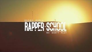 Estoy Piola - Rapper School  (Video)