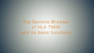 The Genome Browser of HLA Twin (Basic)