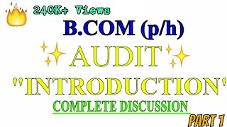 INTRODUCTION TO AUDIT   AUDITING lectures for B.COM 2ND YEAR     PART 1 OF 2   SOL AND REGULAR  