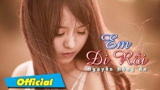 Em Đi Rồi - Nguyễn Hồng Ân, Họa Mi