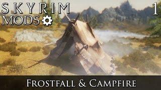 Skyrim Mods: Frostfall & Campfire - Part 1