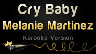 Melanie Martinez - Cry Baby (Karaoke Version)