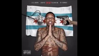 Lil Durk - My Beyonce Feat. Dej Loaf [Chopped And Screwed] [300 Days 300 Nights]