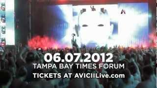 AVICII LE7ELS Tour - Tampa - June 7, 2012 (:30)