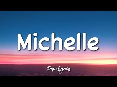 Sir Chloe - Michelle (Lyrics) 🎵
