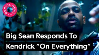 "Big Sean Responds To Kendrick Lamar On DJ Khaled's ""On Everything"""