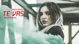 Ozuna   Te Vas (Cover) DJ Tronky Bachata Remix