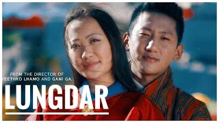 LUNGDAR (The Fortune Flags) by Ugyen Phuntsho Rabgay |Official Music Video 2018|