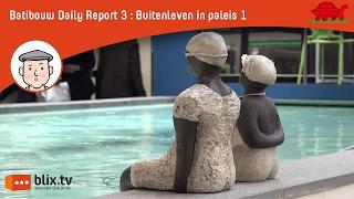 Batibouw report 3: Alles voor het buitenleven in hal 1