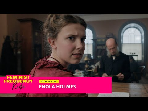 Enola Holmes: what Sherlock's little sister is teaching kids about feminism