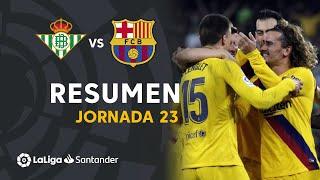 Highlights Real Betis vs FC Barcelona (2-3)