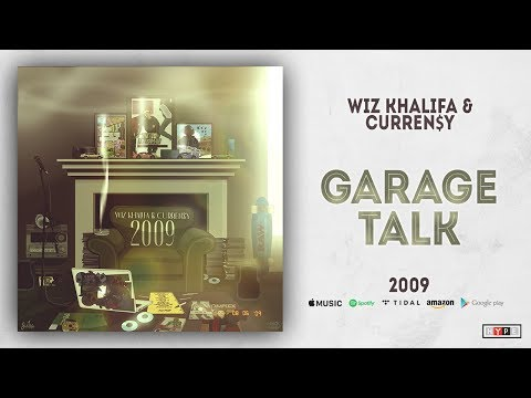 "Wiz Khalifa & Currensy – ""Garage Talk"" (2009)"