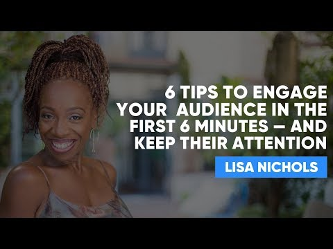 Grabbing Attention in 6 Minutes | Lisa Nichols