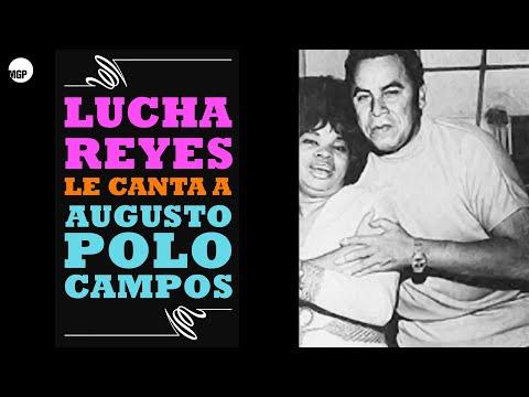 9. Limeña - Lucha Reyes Le Canta a Augusto Polo Campos