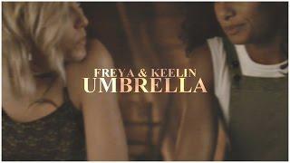 umbrella | freya + keelin [+4x07]