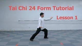 Tai Chi 24 Form Tutorial - Lesson 1