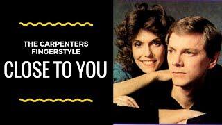Close to you - The Carpenters