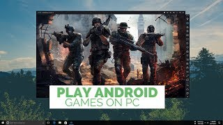 Play Android Games on PC Without Any Lag 2017!