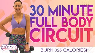 30 Minute Full Body Circuit Workout 🔥Burn 325 Calories!* 🔥At-Home Workout Challenge 2.0 | Day 8