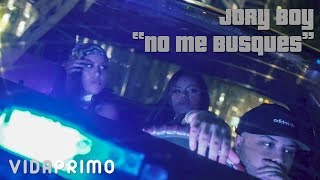 No Me Busques - Jory Boy  (Video)