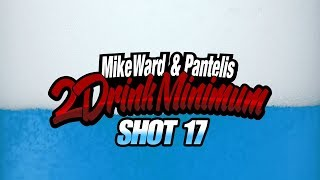 2 Drink Minimum - Shot 17