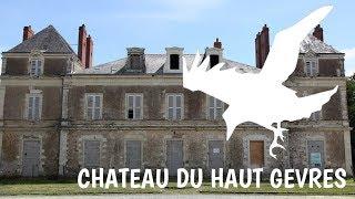 Urbex : Ancien couvant/ Château du Haut Gesvres - Lieu chargé d'histoire !