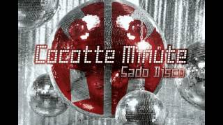 2009 - Cocotte Minute - Sado disco vol 1- Full album