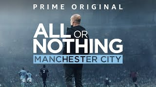 All Or Nothing   Watch on Amazon Prime   Manchester City FC