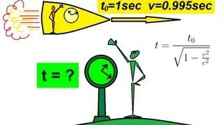 Physics - Special Relativity (3 of 43) Relativistic Time