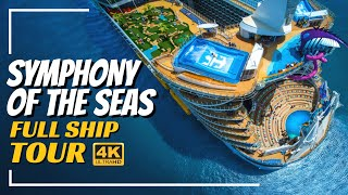 Royal Caribbean Symphony of the Seas | Full Ship Walkthrough Tour & Review | 4K | All Public Spaces