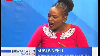 Suala Nyeti: Teknolojia yatatua shida za wakulima