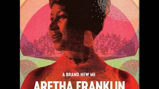 Aretha Franklin - (You Make Me Feel Like) A Natural Woman (Audio)