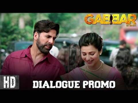 Gabbar Is Back - Dialogue Promo 4 | Starring Akshay Kumar & Shruti Haasan | In Cinemas Now
