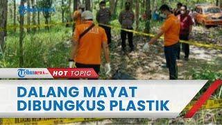 Pembunuh Wanita Dibungkus Plastik di Grobogan Ditangkap, Lucuti Pakaian Korban untuk Hilangkan Bukti