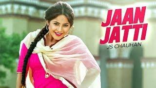 Jaan Jatti  Js Chauhan