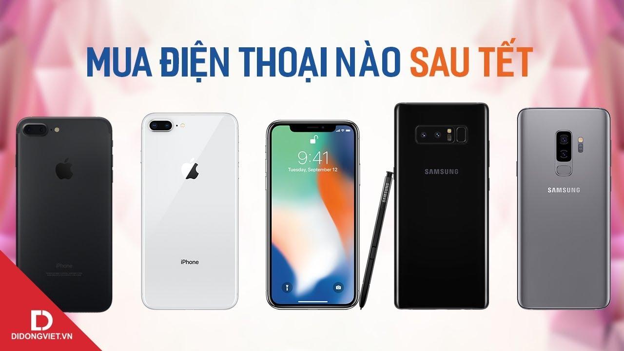 Top 5 smartphone đáng mua sau Tết