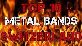 TOP-10 SWISS METAL BANDS | Топ-10 метал-групп Швейцарии