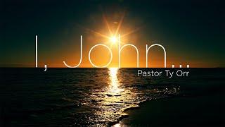 I, John…