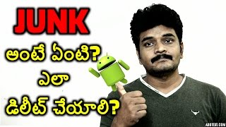 what is junk? how to delete junk files? telugu