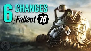 6 Fallout 76 Changes You Should Know! | The Leaderboard