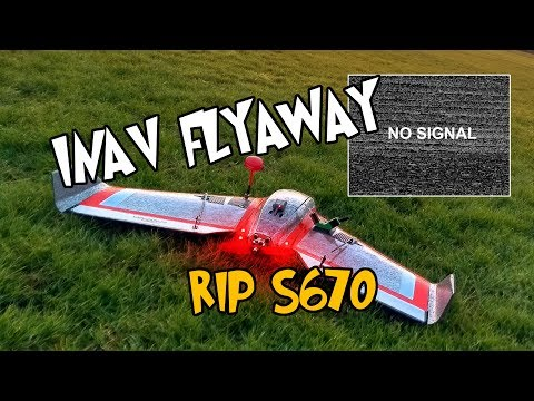 -s670--inav-flyaway--lost-drone