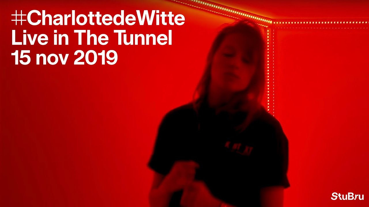 Charlotte de Witte - Live @ The Tunnel [15.11.2019]