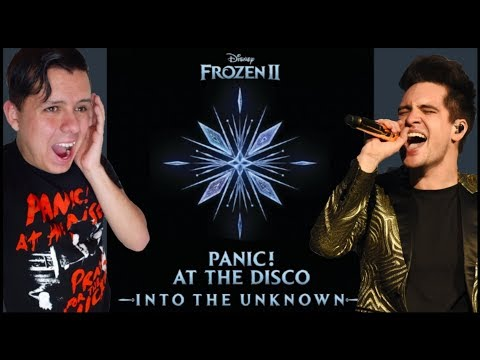 Into the Unknown - Panic! at the Disco Reaction! (Frozen 2 Soundtrack)