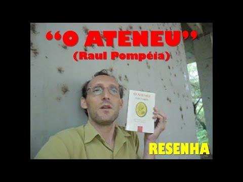 O Ateneu (Raul Pompéia) - Resenha