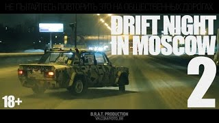 Drift Night In Moscow 2 | DNIM2